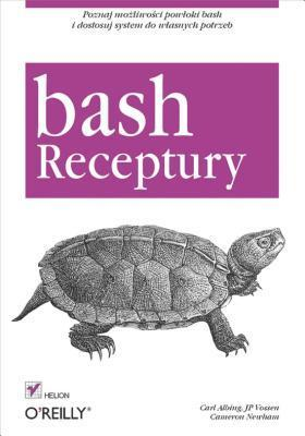 Bash. Receptury  by  Carl Albing