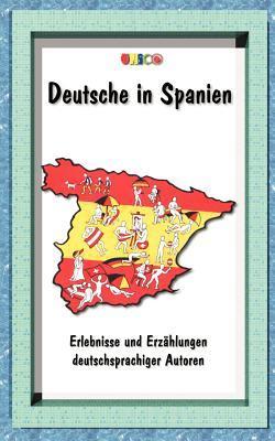 Deutsche in Spanien  by  Kai Muller