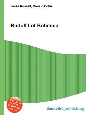 Rudolf I of Bohemia  by  Jesse Russell