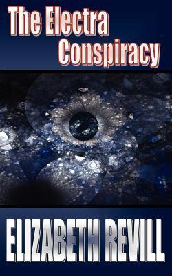 The Electra Conspiracy Elizabeth Revill