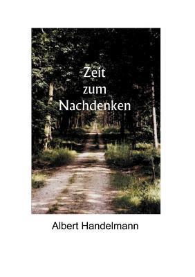 Zeit zum Nachdenken Albert Handelmann
