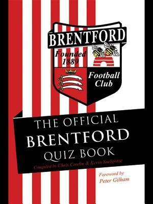 The Official Brentford Quiz Book Chris Cowlin