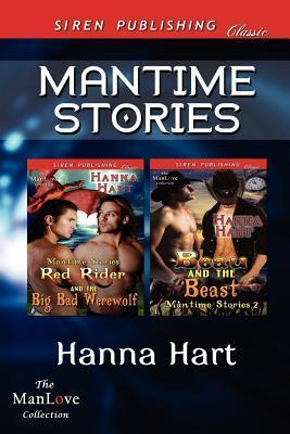 Mantime Stories [Red Rider and the Big Bad Werewolf: Beau and the Beast] Hanna Hart