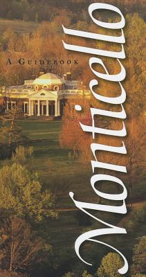 Monticello: A Guidebook  by  Susan R. Stein