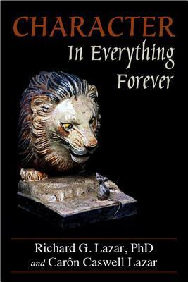 Character in Everything Forever  by  Richard G. Lazar