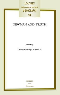 Newman and Truth  by  Terrence Merrigan