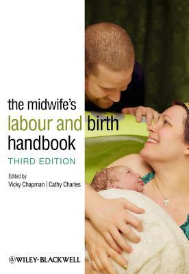 The Midwifes Labour and Birth Handbook  by  Vicky Chapman