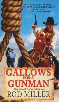 Gallows For A Gunman Rod Miller