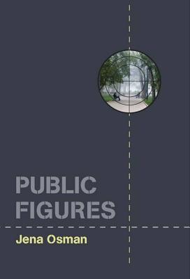 Public Figures  by  Jena Osman