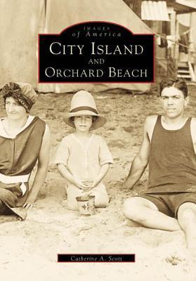 City Island and Orchard Beach Catherine A. Scott
