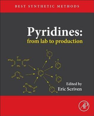 Pyridines: From Lab to Production Eric F. V. Scriven