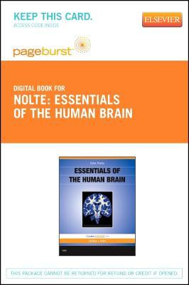 Essentials of the Human Brain - Pageburst E-Book on Vitalsource  by  John Nolte