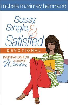 Sassy, Single, & Satisfied Devotional Michelle McKinney Hammond