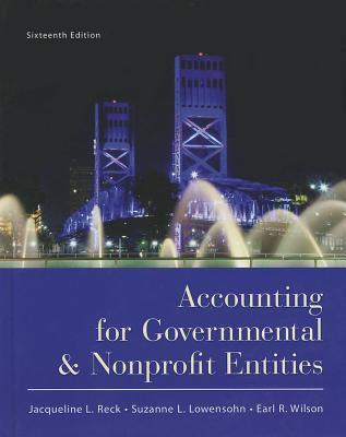 Accounting For Governmental And Non Profit Entities Earl Ray Wilson