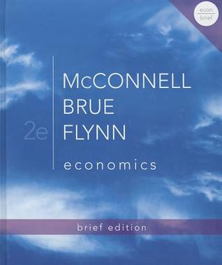 Economics, Brief Edition  by  Campbell R. McConnell