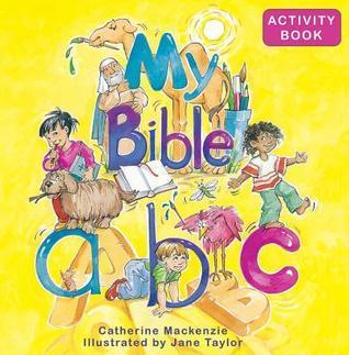 My Bible ABC  by  Catherine MacKenzie