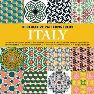 Decorative Patterns from Italy Pepin Press