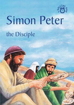 Simon Peter: The Disciple  by  Carine Mackenzie