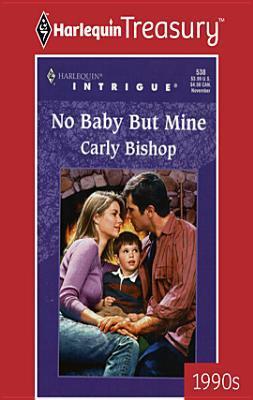 No Baby But Mine Carly Bishop