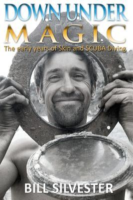 Down Under Magic - Us Edition Bill Silvester