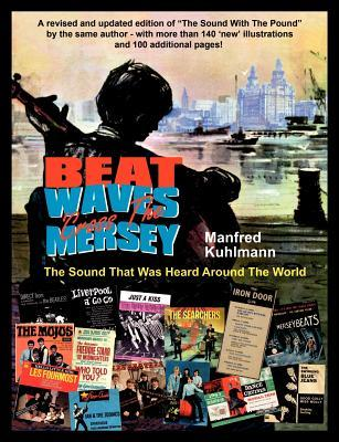 Beat Waves Cross the Mersey  by  Manfred Kuhlmann