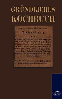 Gr Ndliches Kochbuch  by  George Jaquet