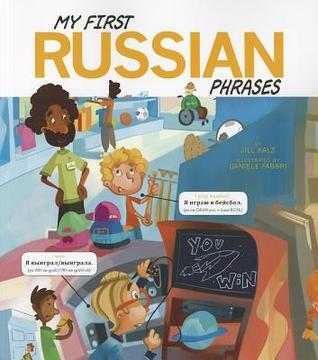 My First Russian Phrases  by  Jill Kalz