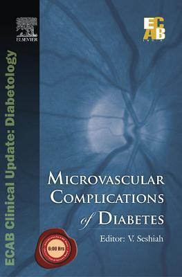 Microvascular Complications of Diabetes - Ecab V Seshiah