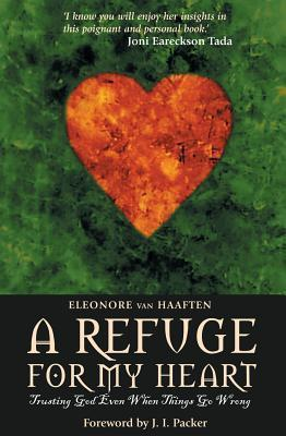 A Refuge for My Heart  by  E. Haaften