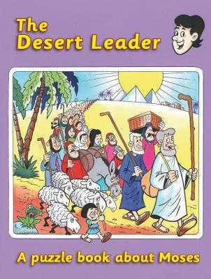 The Desert Leader: Moses Ruth MacLean