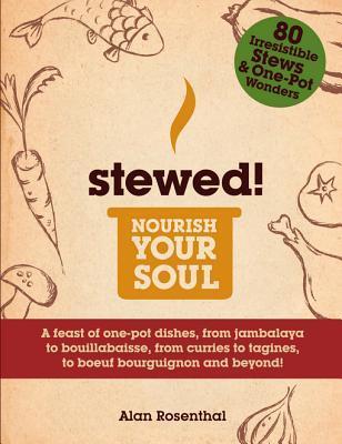 Stewed!  by  Alan Rosenthal