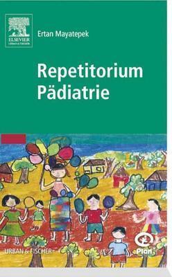 Repetitorium Padiatrie Ertan Mayatepek