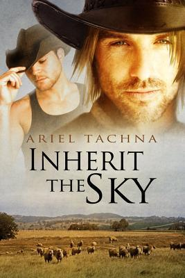 Inherit the Sky (Lang Downs, #1)  by  Ariel Tachna