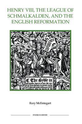 Henry VIII, the League of Schmalkalden, and the English Refohenry VIII, the League of Schmalkalden, and the English Refohenry VIII, the League of Schmalkalden, and the English Reformation Rmation Rory McEntegart