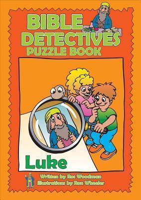 Bible Detectives Luke Rosalind Woodman