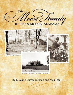 The Moore Family of Susan Moore, Alabama Marie Jackson