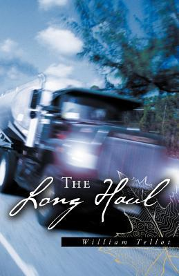 The Long Haul  by  William Tellot