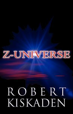 Z-Universe Robert Kiskaden
