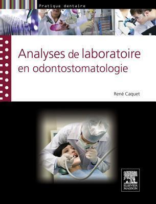 Analyses de Laboratoire En Odontostomatologie Analyses de Laboratoire En Odontostomatologie Analyses de Laboratoire En Odontostomatologie Analyses de Laboratoire En Odontostomatologie Analyses de Labo Ren Caquet
