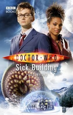 Doctor Who: Sick Building  by  Paul Magrs