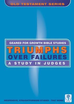 Triumphs Over Failures: A Study in Judges  by  Dorothy Russell