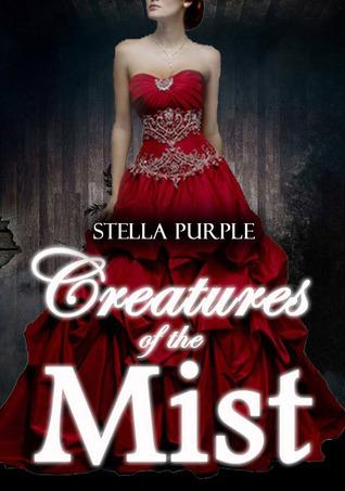 Creatures of the Mist (Creatures, #3) Stella Purple