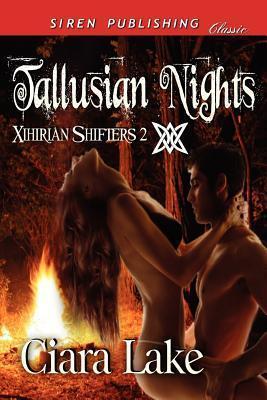 Tallusian Nights [Xihirian Shifters 2] Ciara Lake