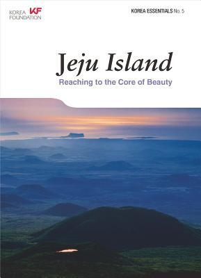 Jeju Island: Reaching to the Core of Beauty  by  Anne Hilty