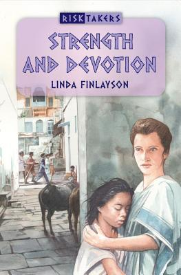 Strength and Devotion Linda Finlayson