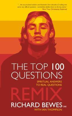 Top 100 Questions- Remix, The Richard Bewes