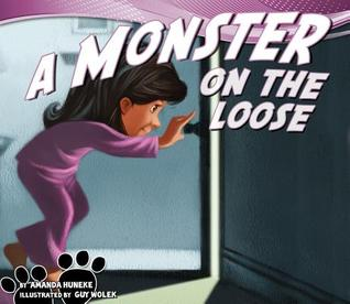 A Monster on the Loose Amanda Huneke