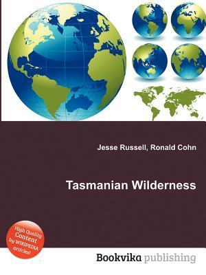 Tasmanian Wilderness  by  Jesse Russell