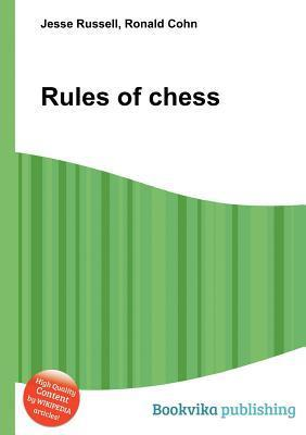 Rules of Chess  by  Jesse Russell