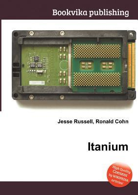 Itanium  by  Jesse Russell